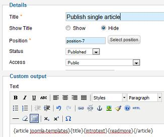 joomla 17 publish single article in module Joomla 1.7 Help   How to Show Single Article in a Module Position