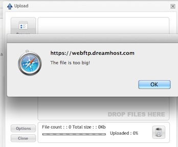 upload dreamhost ftp error file too big How to Upload a File to Dreamhost that is Too Big